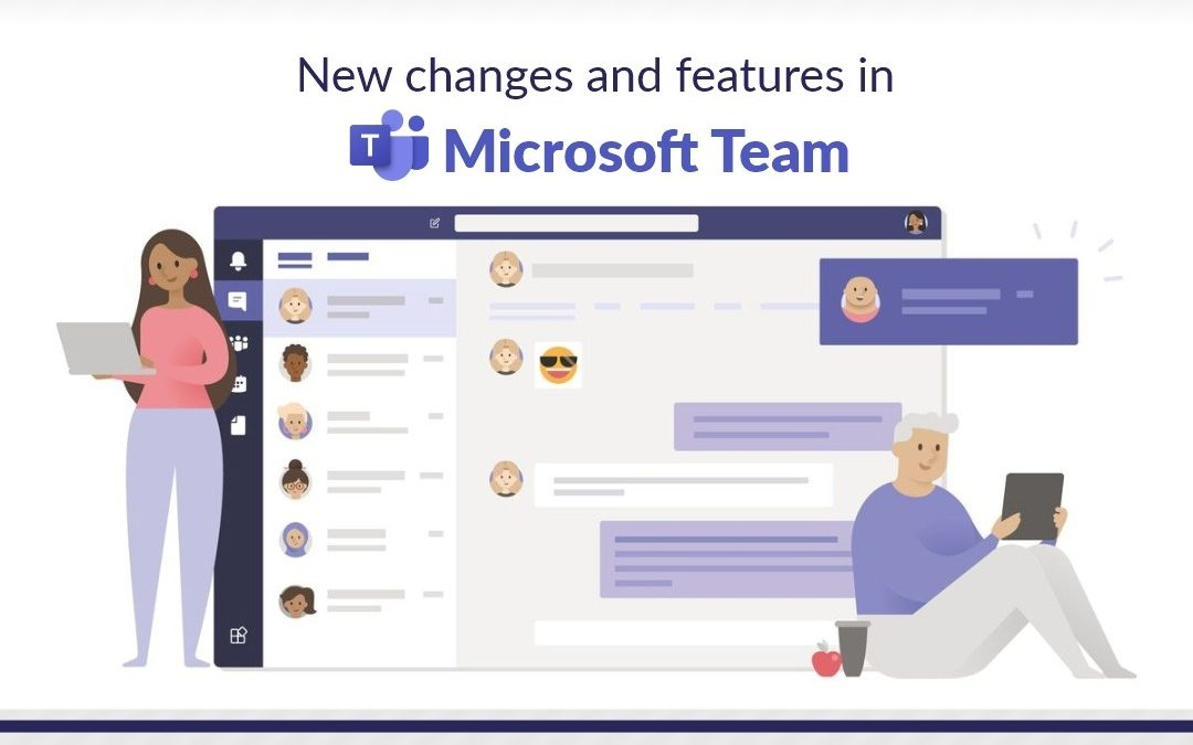 New Changes & Features in Microsoft Teams